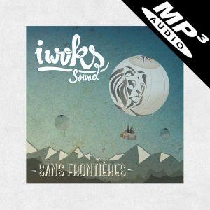 "Album I Woks ""Sans Frontières"" MP3"